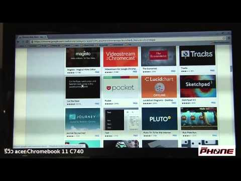 รีวิว Acer Chromebook 11 C740 + สัมผัส Chrome OS
