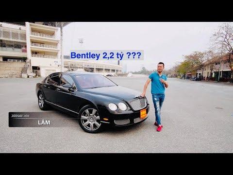 TRỜI ƠI TIN ĐƯỢC KHÔNG? Rao bán siêu xe Bentley 2,2 tỷ đồng !!! |XEHAY.VN| - Thời lượng: 15 phút.