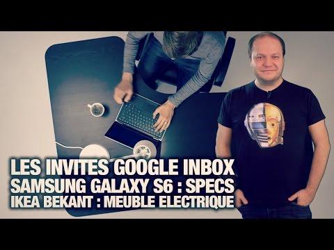 google invites - Google Inbox : les utilisateurs peuvent désormais envoyer des invitations. Samsung Galaxy S6 : les premiers specs révélées. Ikea Bekant : votre futur bureau électrique suédois. LQDJ :...