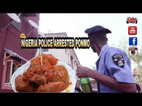 Nigeria Police Arrested Ponmo And a Bottle of Beer (Cele comedy & Naijas Craziest)
