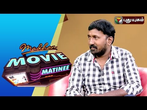 Hello-Naan-Pei-Pesuren-Director-Baskar-in-Madhan-Movie-Matinee-03-04-2016-Puthuyugam-TV