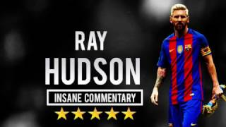 Video Lionel Messi - Ray Hudson - Insane Commentary Part 2 (1080p HD) MP3, 3GP, MP4, WEBM, AVI, FLV Agustus 2019