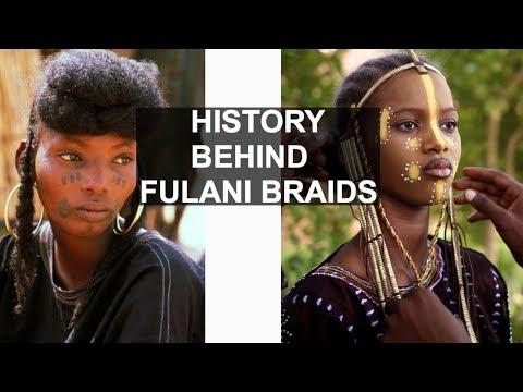 THE HISTORY & MEANING BEHIND FULANI BRAIDS (EXPLAINED)
