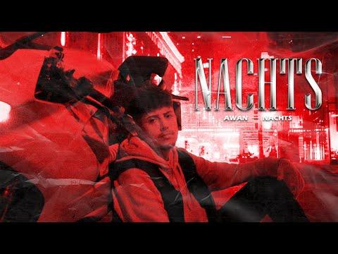 AWAN - NACHTS (Official Video)