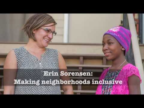 Erin Sorensen: Making neighborhoods inclusive
