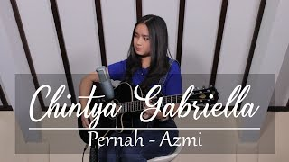 Video Pernah - Azmi (Chintya Gabriella Cover) MP3, 3GP, MP4, WEBM, AVI, FLV Juli 2019