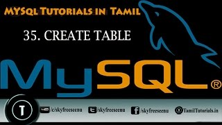 MYSQL Tutorials In Tamil 35  CREATE TABLE