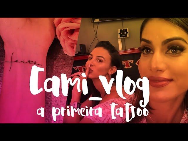 #CamiVlog: Minha primeira tattoo - Super Vaidosa