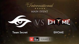 Secret vs EHOME, game 1
