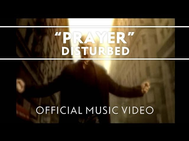 Disturbed-prayer-official-music