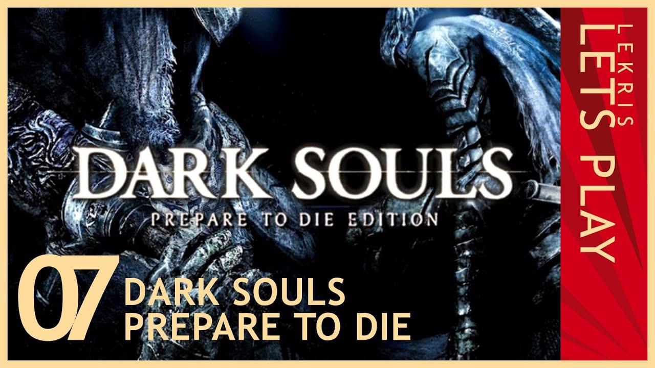 Let's Die - Dark Souls #07 - Seelen ploppen