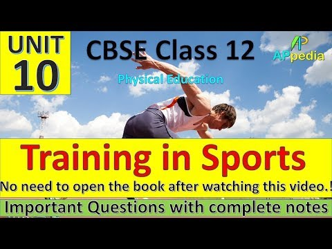 Training In Sports | Unit - 10 | Physical Education | Complete Notes