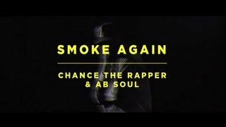Smoke Again by Chance The Rapper