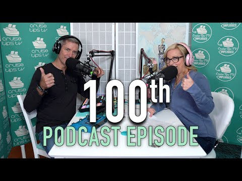 CruiseTipsTV Unplugged 100th Episode