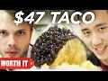 $47 Taco Vs $1 Taco