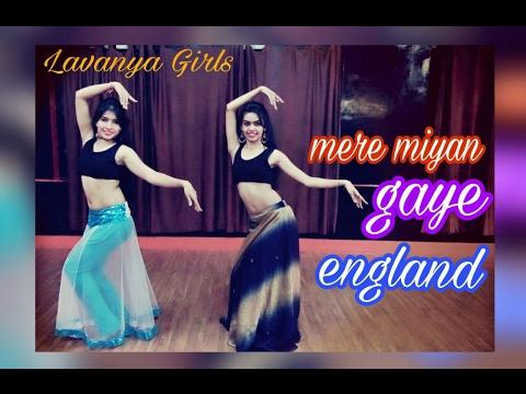 Video Mere miyaan Gaye England/Rangoon/LAVANYA GIRLS/Choreographed by NISHA download in MP3, 3GP, MP4, WEBM, AVI, FLV January 2017