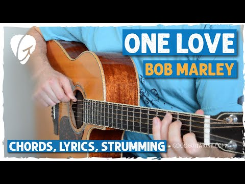 "How To Play ""One Love"" By Bob Marley"