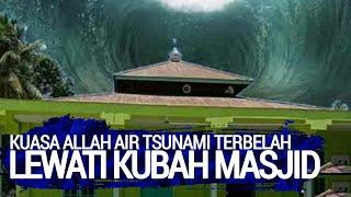 Video Kesaksian Warga: Air Terbelah Lewati Kubah Masjid, Kuasa Allah Swt. MP3, 3GP, MP4, WEBM, AVI, FLV Mei 2019