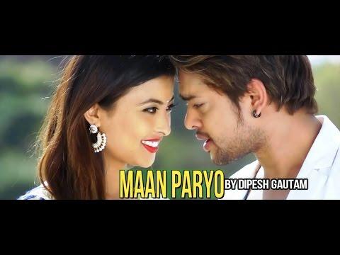 Maan Paryo - Dipesh Gautam Ft. Kristina Thapa and K.K. | New Nepali Adhunik Song 2017