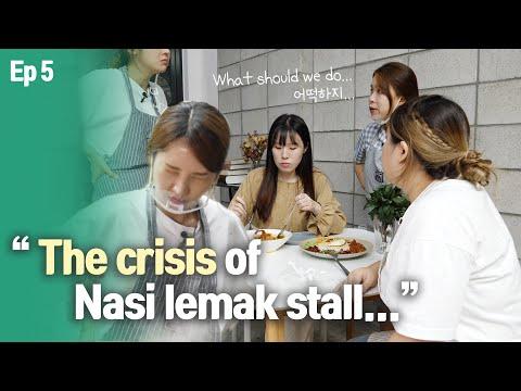 Krisis di gerai Nasi Lemak!! Apa patut kita buat? |Nasi Lemak Stall in Seoul EP5