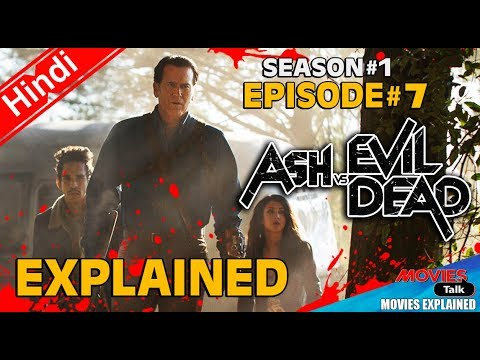 Ash vs Evil Dead : Season 1 Episode 7 [Explained In Hindi]