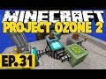 Minecraft Project Ozone 2 Titan Mode - Auto-Loot Bag Recycling! #31 [Modded Questing Skyblock]