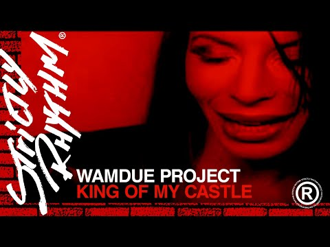 Wamdue Project - King of My Castle (Official Video) (видео)