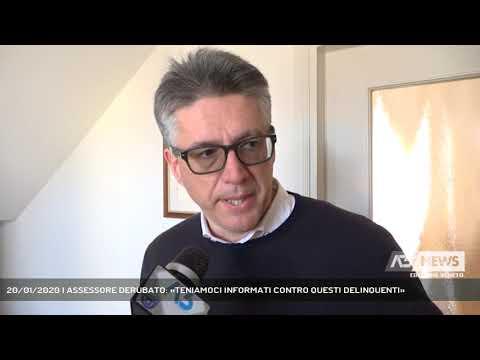 20/01/2020   ASSESSORE DERUBATO: «TENIAMOCI INFORMATI CONTRO QUESTI DELINQUENTI»