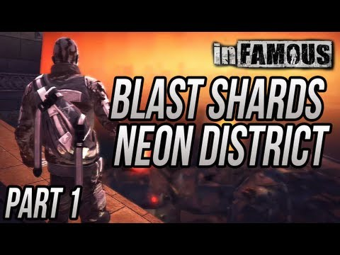 "inFAMOUS - Blast Shard Locations ""Neon District"" - Part 1"