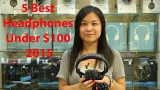 Video 5 best Headphones review under $100 2015 MP3, 3GP, MP4, WEBM, AVI, FLV Juni 2018