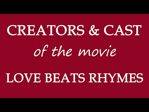 Love Beats Rhymes (2017) Motion Picture Cast Info