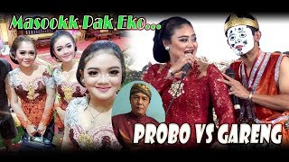 Video Part 2 NEW GARENG VERSUS PROBO DERRR... TAWA PECAH MASOK PAK EKO. MP3, 3GP, MP4, WEBM, AVI, FLV Juni 2019