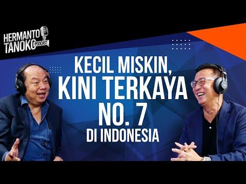 DATO' SRI TAHIR, DARI MISKIN, KINI TERKAYA KE 7 DI INDONESIA?  - Hermanto Tanoko (Part 1)