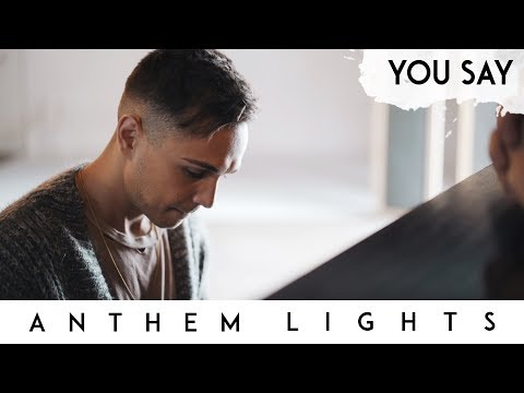 Video You Say  - Lauren Daigle | Anthem Lights Cover download in MP3, 3GP, MP4, WEBM, AVI, FLV January 2017