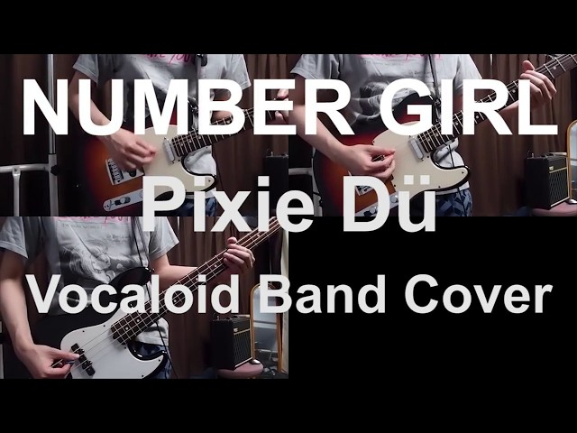 NUMBER GIRL - Pixie Dü (Vocaloid Band Cover)  with TAB