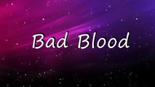 Video Bad Blood - Taylor Swift  ( Lyrics ) MP3, 3GP, MP4, WEBM, AVI, FLV Maret 2018