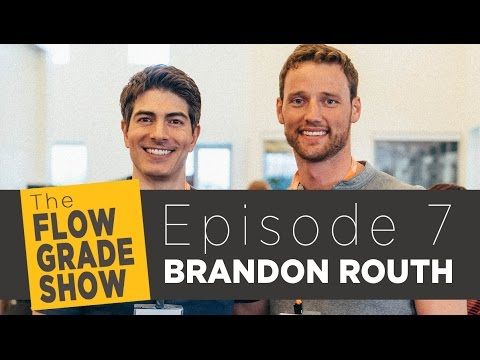Flowgrade Show #7: Brandon Routh On Living Bulletproof, Finding The Flow State, And Soul Food