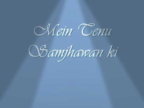 Video Main tenu samjawan ki.....by Naina Sen..... download in MP3, 3GP, MP4, WEBM, AVI, FLV January 2017
