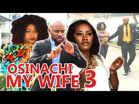 2017 Latest Nigerian Nollywood Movies - Osinachi My Wife 3