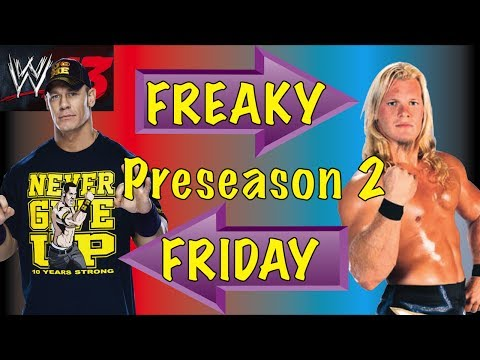 Freaky Friday (WWE 13) | Preseason 2 | Cena vs Jericho