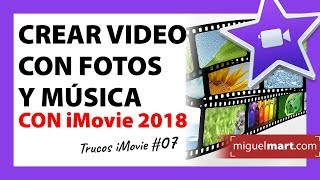 Cómo crear un video con fotos y música en iMovie Español 2018