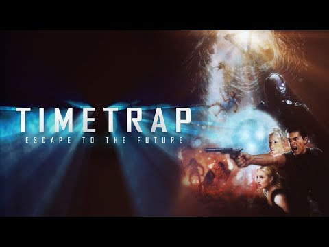 Time Trap (2018) Official Trailer