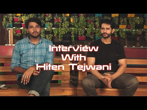Exclusive Interview with Hiten Tejwani