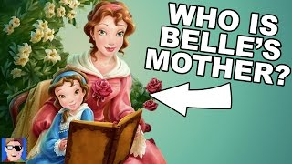 Disney Theory: Who is Belle's Mother?
