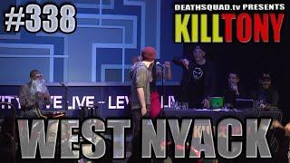 KILL TONY #338 - WEST NYACK