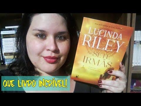 As Sete Irmãs - Lucinda Riley - Editora Arqueiro | Atitude Literária