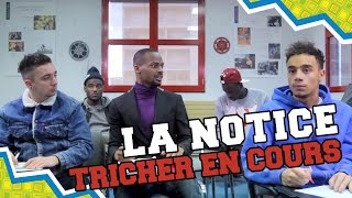 Video LA NOTICE - TRICHER EN COURS MP3, 3GP, MP4, WEBM, AVI, FLV September 2017