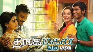 XxX Hot Indian SeX Thangamagan Tamil Movie Latest Tamil Movie 2016 Dhanush Exclusive Amy Subtitles .3gp mp4 Tamil Video