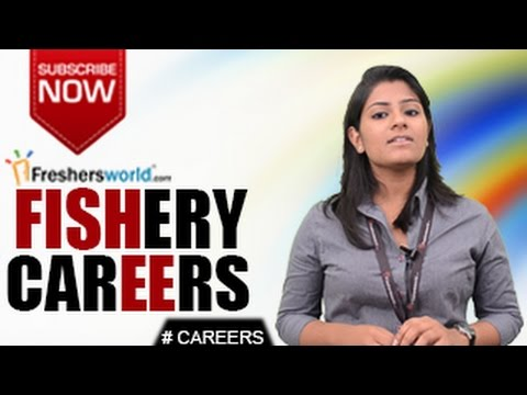 CAREERS IN FISHERY –B.F.Sc,M.F.Sc,Institutions,Research,Govt job openings