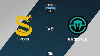 Immortals vs SPLYCE, game 1